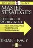 Tracy, Brian,Master Strategies For Higher Achievement