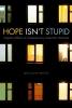 Grattan, Sean Austin,Hope Isn`t Stupid
