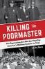 <b>Metz, Holly</b>,Killing the Poormaster