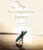 Bremer, Krista,My Accidental Jihad