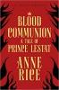 Rice Anne,Blood Communion