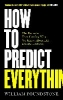 Poundstone William,How to Predict Everything