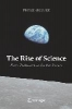 Peter Shaver,The Rise of Science