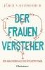 Schmieder, Jürgen,Der Frauenversteher