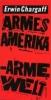 Chargaff, Erwin,Armes Amerika. Arme Welt