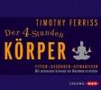 Ferriss, Timothy,Der 4-Stunden-Körper