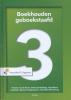 <b>Yvonne van de Voort, Derk-Jan  Heslinga, Teye  Marra</b>,Boekhouden geboekstaafd 3