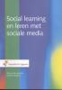 Marcel de Leeuwe., Wilfred  Rubens,Social learning en leren met sociale media