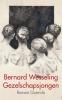 <b>Bernard  Wesseling</b>,Gezelschapsjongen