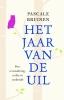 <b>Pascale  Bruinen</b>,Het jaar van de uil