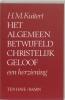 <b>H.M. Kuitert</b>,Het algemeen betwijfeld christelijk geloof