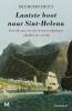<b>Ron  Moerenhout</b>,Laatste boot naar Sint-Helena