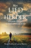 <b>Betsy  Duffey, Laurie  Myers</b>,Het lied van de Herder