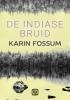 Karin  Fossum ,De Indiase bruid