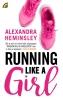 Alexandra  Heminsley,Running like a girl
