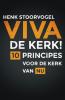<b>Henk  Stoorvogel</b>,Viva de kerk!
