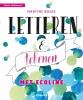 <b>Martine  Boere</b>,Letteren & tekenen met ecoline