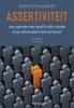 Sue  Hadfield, Gill  Hasson,Assertiviteit