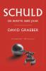 David  Graeber,Schuld