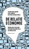 Xavier van Leeuwe, Matt  Lindsay, Matthijs van de Peppel,De relatie-economie