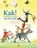 Koos  Meinderts,Kak! zei de ezel, 101 nonsensversjes van Humptie Dumptie tot Orkie Porkie, Koos Meinderts, illustraties Annette Fienieg
