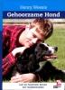 Henry  Weesie,Gehoorzame hond