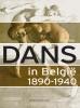 Staf  Vos,Dans in Belgie 1890 1940
