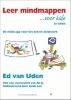 <b>Ed van Uden</b>,Leer mindmappen voor kids