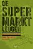 Jorg  Zipprick, Will  Jansen,De supermarktleugen