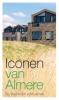 Ans van Berkum,Iconen van Almere