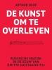 <b>Arthur  Olof</b>,De kunst om te overleven
