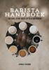 <b>Jessica  Tolboom</b>,Het Barista Handboek