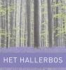 Johan  Merckx, Rik  Houthuys, Patrick  Huvenne, Johan  Moerman,Het Hallerbos