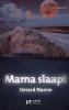 <b>Gerard  Nanne</b>,Mama slaapt