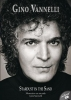 Gino  Vannelli,Stardust in the sand + CD-ROM