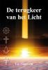 <b>Leo  Zonneveld</b>,De terugkeer van het licht