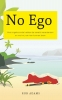Rob  Adams,No ego