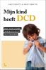 Griet  Dewitte Kaat  Dewitte,Mijn kind heeft DCD