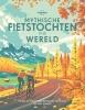 <b>Lonely Planet</b>,Lonely Planet - Mythische fietstochten in de wereld