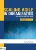 <b>Henny  Portman</b>,Scaling agile in organisaties-2de geheel herziene druk
