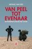 <b>Michael  Van Peel</b>,Van Peel tot Evenaar