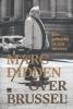 <b>Marc  Didden</b>,Een gehucht in een moeras