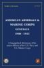 Andris J.  Kursietis ,America`s Admirals & Marine Corps Generals 1900-1945