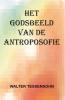 Walter  Tessensohn ,Het godsbeeld van de antroposofie