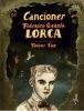 Federico García  Lorca ,Canciones. Federico García Lorca