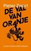 <b>Pieter  Zwart</b>,De val van Oranje