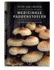<b>Peter van Ineveld</b>,Medicinale paddenstoelen