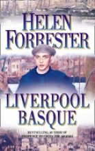 Helen Forrester The Liverpool Basque