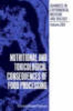 Mendel Friedman Nutritional and Toxicological Consequences of Food Processing