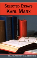Marx, Karl Selected Essays